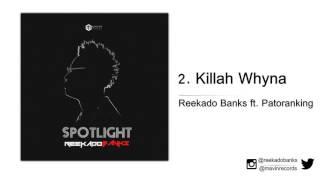 Reekado Banks ft. Patoranking  - Killah Whyna
