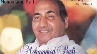 Mohammad Rafi - Kamli Wale Ka Roza Nigahon Mein Hai.