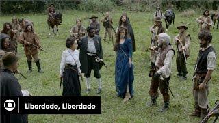 Liberdade, Liberdade: capítulo 66 da novela, terça, 02 de agosto, na Globo