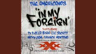 In My Foreign (feat. Ty Dolla $ign, Lil Yachty, Nicky Jam & French Montana)