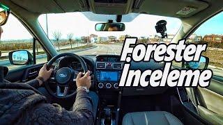 Subaru Forester 2.0 Dizel Sport İnceleme