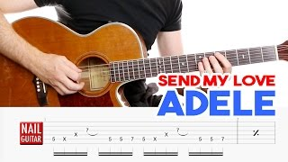Send My Love ★ Adele ★ Guitar Lesson - Easy How To Play Acoustic Songs - Chords & Picking Tutori