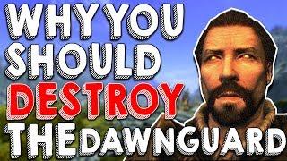 Why You Should Destroy the Dawnguard! | Hardest Decisions in Skyrim | Elder Scrolls Lore