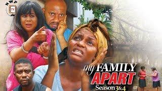 My Family Apart Season 3 - 2017 Latest Nigerian Nollywood movie