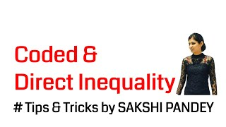 How to get 3 Marks in less than a minute - Coded & Direct Inequality (Part II)