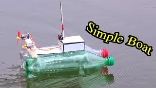 How to make Simple Boat - Homemade RC boat Easy from Plastic bottle - Mr H2 Diy