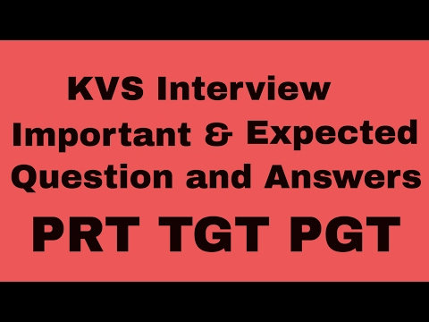 KVS Interview Expected Question and Answer