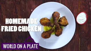 How to make Homemade Fried Chicken | World on a Plate | Manorama Online Recipe