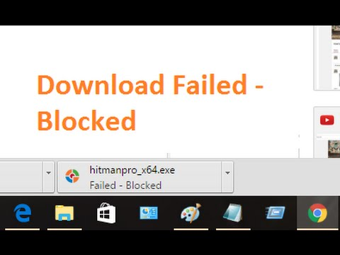 Fix Failed - Blocked Download Error in chrome - Unblock File Downloads