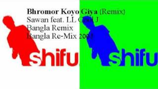 Bhromor Koio Giya (Phenomenon Remix)  Sawan Ft. LL Cool J - Bangla Re-Mix 2003