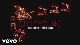 Chris Young - The Christmas Song (Audio)