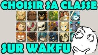 QUELLE CLASSE CHOISIR SUR WAKFU !?