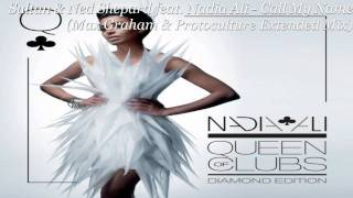 Sultan And Ned Shepard feat. Nadia Ali - Call My Name (Max Graham And Protoculture Extended Mix)HQ