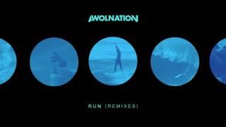 AWOLNATION - Run (HIGHSOCIETY Remix)
