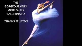 A SONG FOR KELLY - FLY BALLERINA FLY