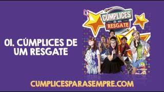 Cúmplices de um Resgate (Brasil) - CD Completo