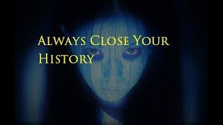 Always Close Your History   By: Chris Davies (final)