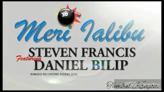 Steven Francis ft Daniel Bilip - Meri Ialibu -(2016) PNG Music