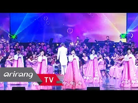 Arirang Special North Korean Samjiyon Orchestra s Special Performance Full Episode