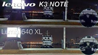 Microsoft Lumia 640XL vs Lenovo K3 Note: Camera Night/Video, Speaker