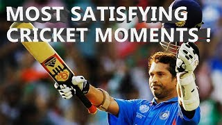 Most Satisfying Cricket Moments - Best Batting, Bowling and Fielding Moments