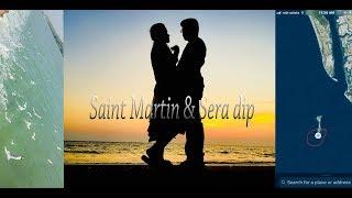 Saint Martin & sera dip