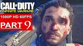 CALL OF DUTY INFINITE WARFARE Gameplay Walkthrough Part 9 CAMPAIGN [1080p HD 60FPS] - No Commentary