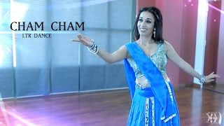 Cham Cham Dance Cover | LTR Dance