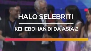 Kehebohan Di DA Asia 2  - Halo Selebriti
