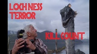 Loch Ness Terror: Kill Count