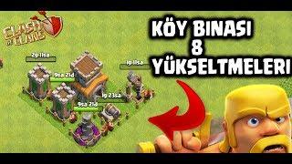 KÖY BİNASI 8 GELİŞTİRMELERİ !! | Clash Of Clans