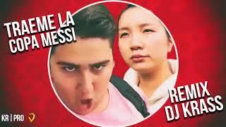 TRAEME LA COPA MESSI - REMIX DJ KRASS