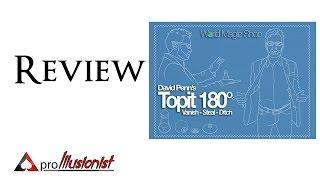 Topit 180 By David Penn - Review