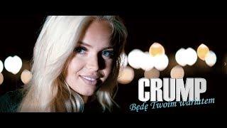 CRUMP - BĘDĘ TWOIM WARIATEM /Official Video/ DISCO POLO