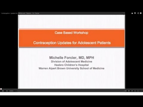 Contraceptive  Updates for  Adolescent  Patients -  Dr  Forcier