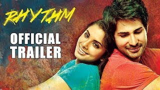Rhythm Official Trailer | Adeel Chaudhary | Rinil Routh