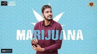 MARIJUANA - Veet Baljit Ft. Deep Jandu (Official Song) Latest Punjabi Songs 2017  | RMG