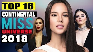 TOP 16  Finalists Based on GROUP CONTINENTS - MISS UNIVERSE 2018