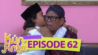 Lukman Kangen Banget Nih, Ga Berhenti Berhenti Cium Kakeknya - Kun Anta Eps 62