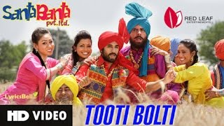 Tooti Boldi ( HD Video Song ) | Sonu Nigam | Santa Banta Pvt Ltd | RED LEAF Entertainments