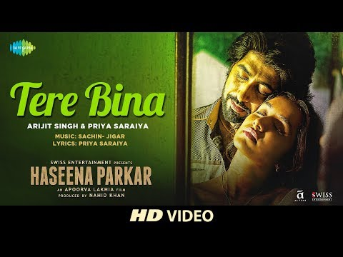 Xxx Mp4 Tere Bina Haseena Parkar Shraddha Kapoor Arijit Singh Ankur Bhatia Priya Full Song 3gp Sex