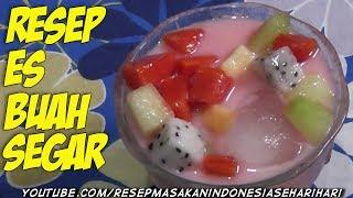 resep es buah - cara membuat es buah - menu buka puasa