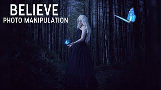 Believe: Manipulation - Photoshop Tutorial