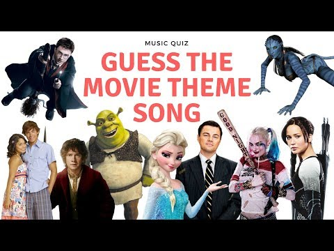 MOVIE THEME SONG QUIZ Only the best from 2000 2018 movies