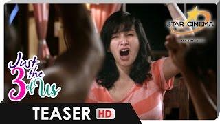 Teaser | Ang karapatan ipaglaban! | 'Just The 3 Of Us'