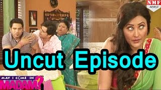 May I Come In Madam - 5th November 2016 - Uncut Episode