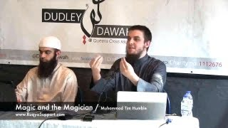 Exorcism (Ruqya) Course - Episode 4/9 - Magic and the Magician - Abu Ibraheem & Tim Humble