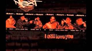 Next - I Still Love You (F---in