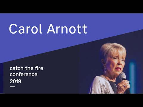 Carol Arnott Catch The Fire Conference 2019 Thursday Afternoon
