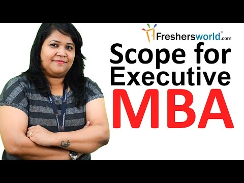 Scope of Executive MBA in India – Top Institutes offering executive MBA, Eligibility